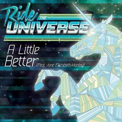 ride-the-universe-feat-jane-elizabeth-hanley-a-little-better-cover_thumb