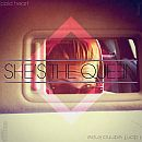 02 She's The Queen - Cold Heart-I Don't Wanna Know thumb
