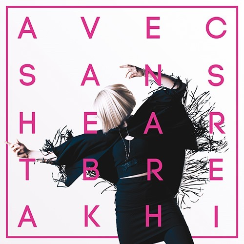 Avec Sans Heartbreak Hi Album